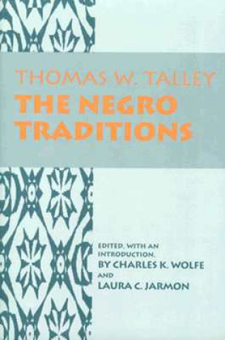 Negro Traditions