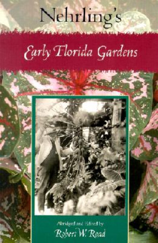 Nehrling's Early Florida Gardens
