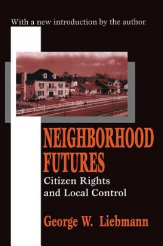 Neighborhood Futures