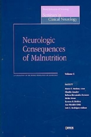 Neurologic Consequences of Malnutrition
