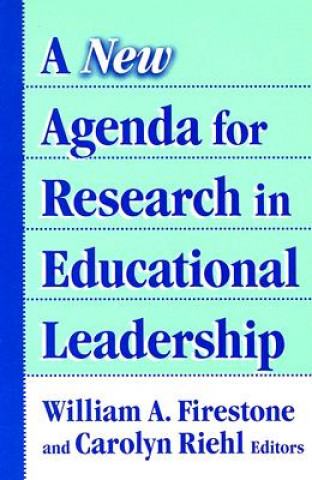New Agenda for Research on Educational Leadership