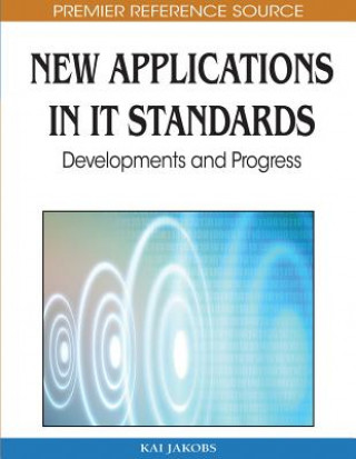 New Applications in IT Standards