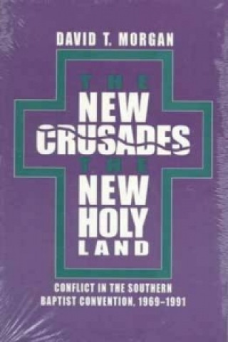 New Crusades, the New Holy Land