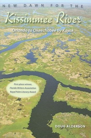 New Dawn for the Kissimmee River