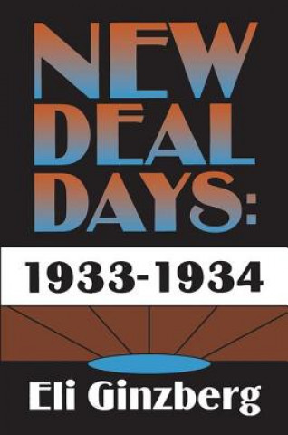 New Deal Days, 1933-1934