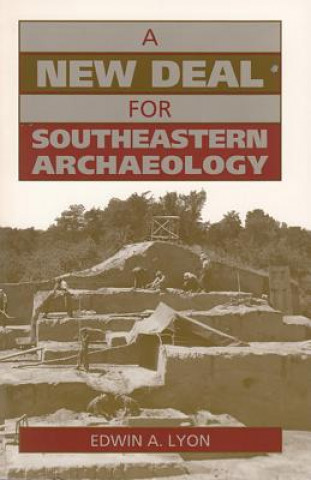 New Deal for Southeastern Archaeology