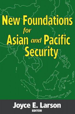 New Foundations for Asian and Pacific Security