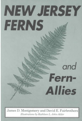 New Jersey Ferns and Fern-Allies