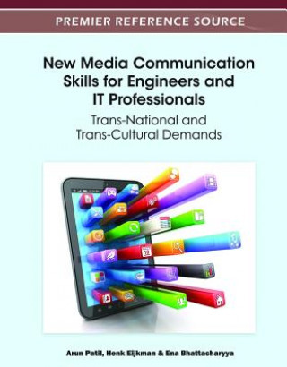 New Media Communication Skills for Engineers and IT Professionals