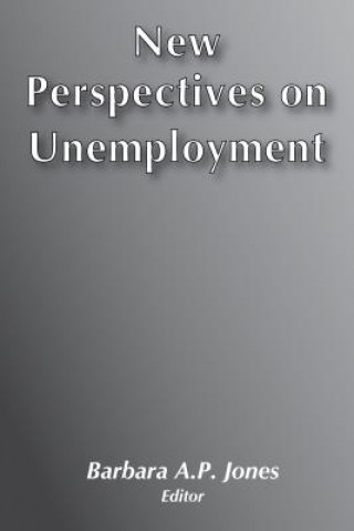 New Perspectives on Unemployment