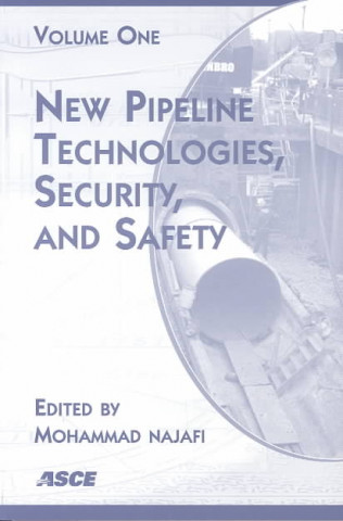 New Pipeline Technologies, Security, and Safety