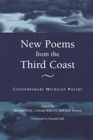 New Poems from the Third Coast