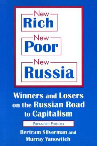 New Rich, New Poor, New Russia