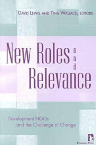 New Roles and Relevance: Development Ngos and the Challenge of Change