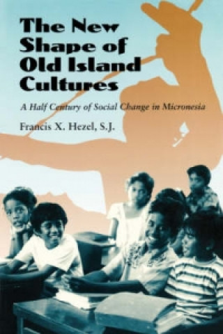 New Shape of Old Island Cultures