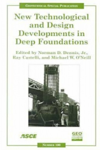 New Technological and Design Developments in Deep Foundations