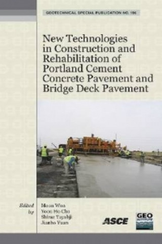 New Technologies in Construction and Rehabilitation of Portland Cement Concrete Pavement and Bridge Deck Pavement