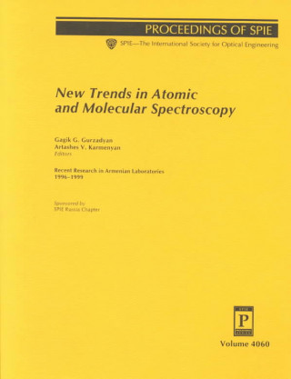 New Trends in Atomic and Molecular Spectroscopy