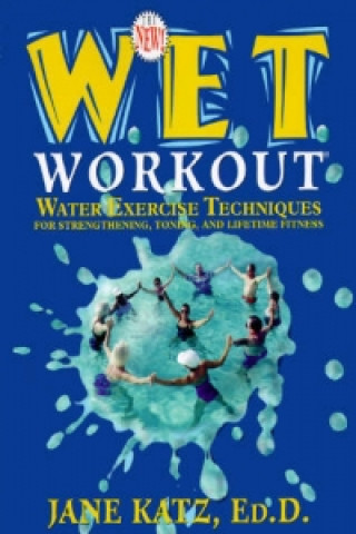 New W.E.T. Workout