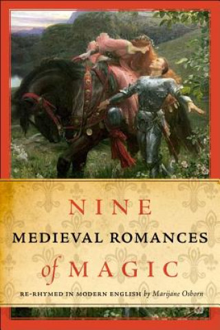 Nine Medieval Romances of Magic