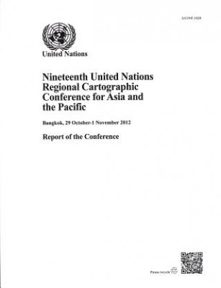 Nineteenth United Nations Regional Cartographic Conference for Asia and the Pacific