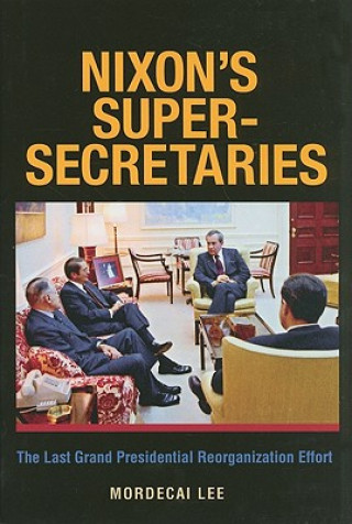 Nixon's Super Secretaries