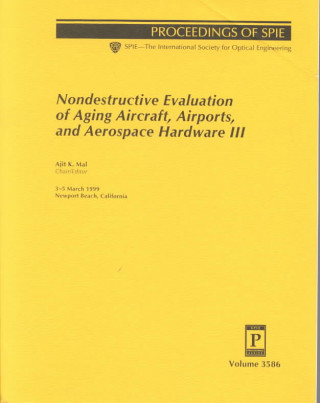 Nondestructive Evaluation of Aging Aircraft, Airports, and Aerospace Hardware