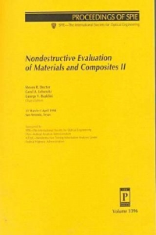 Nondestructive Evaluation of Materials and Composites II