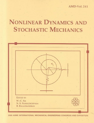 Nonlinear Dynamics and Stochastic Mechanics