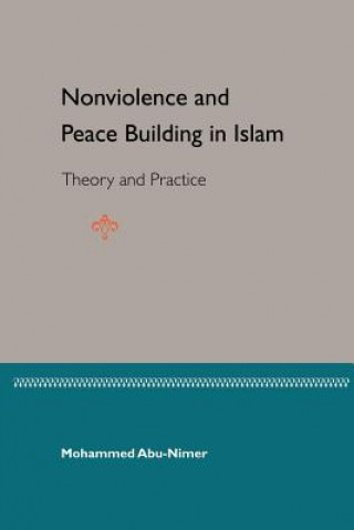 Nonviolence and Peace Building in Islam