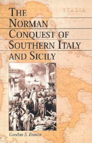 Norman Conquest of Southern Italy and Sicily