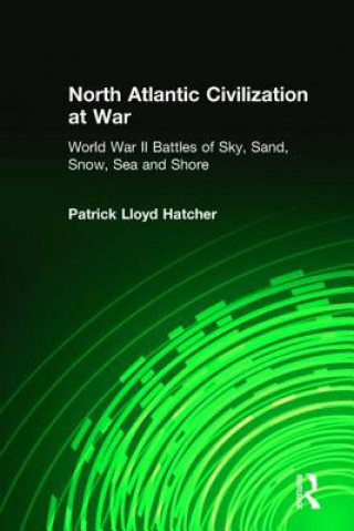 North Atlantic Civilization at War