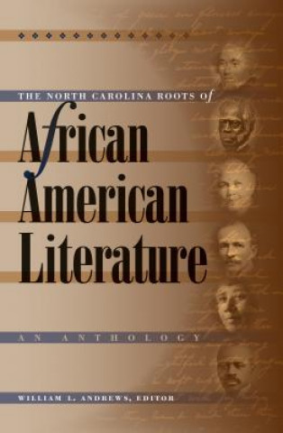 North Carolina Roots of African American Literature