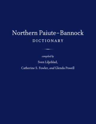 Northern Paiute-Bannock Dictionary