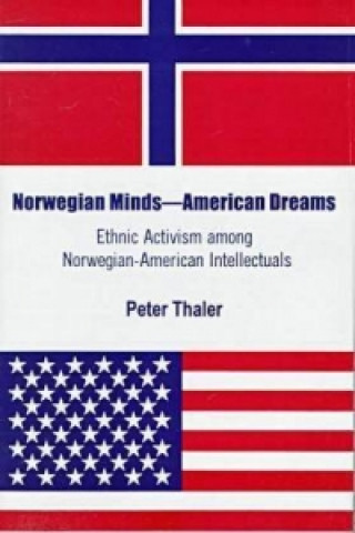 Norwegian Minds, American Dreams