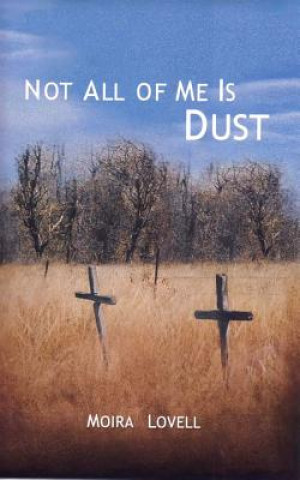 Not All of Me is Dust
