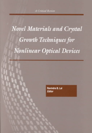 Novel Materials and Crystal Growth Techniques for Nonlinear Optical Devices