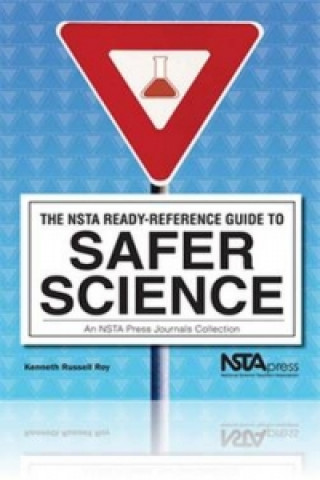 Nsta Ready-Reference Guide to Safer Science