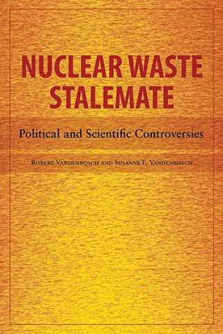 Nuclear Waste Stalemate