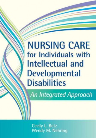 Nursing Care for Individuals with Developmental Disabilities