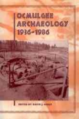 Ocmulgee Archaeology, 1936-86