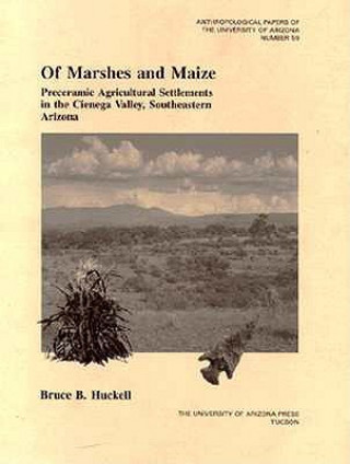 Of Marshes and Maize
