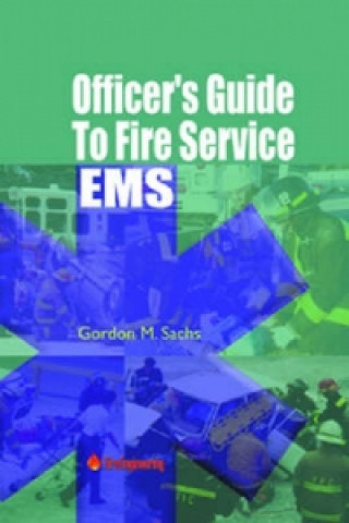 Officers Guide to Fire Service EMS