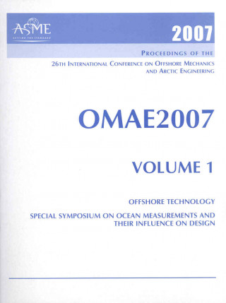 Print Proceedings of the ASME 26th International Conference on Offshore Mechanics and Arctic Engineering (OMAE2007), June 10-15 2007, San Diego, Calif