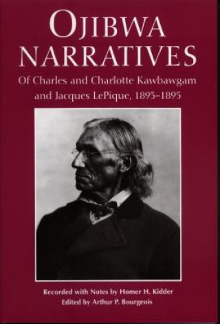Ojibwa Narratives
