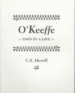 O Keeffe: Days in a Life