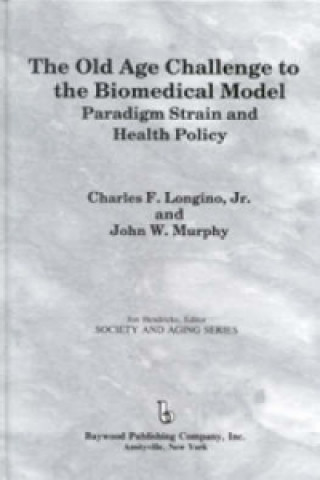 Old Age Challenge to the Biomedical Model