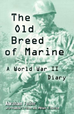 Old Breed of Marine