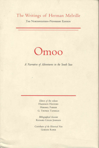 Omoo; a Narrative of Adventures in the South Seas