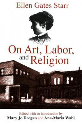 On Art, Labor and Religion